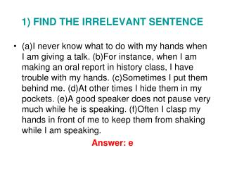 1 FIND THE IRRELEVANT SENTENCE