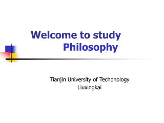 Welcome to study Philosophy