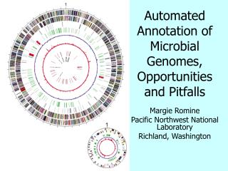 Automated Annotation of Microbial Genomes, Opportunities and Pitfalls