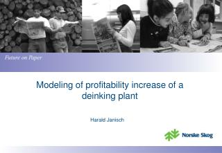 Modeling of profitability increase of a deinking plant