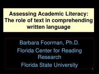 Assessing Academic Literacy: The role of text in comprehending written language