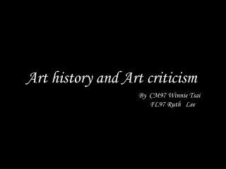 Art history and Art criticism