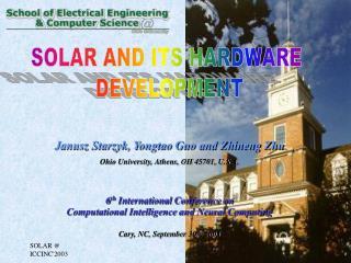 Janusz Starzyk, Yongtao Guo and Zhineng Zhu Ohio University, Athens, OH 45701, U.S.A.