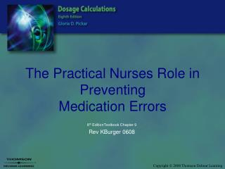 The Practical Nurses Role in Preventing  Medication Errors