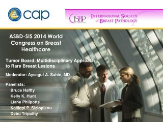 ASBD-SIS 2014 World Congress on Breast Healthcare