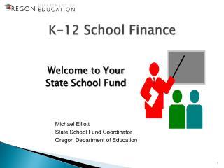K-12  School Finance