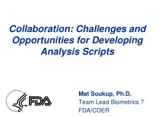 Collaboration: Challenges and Opportunities for Developing Analysis Scripts