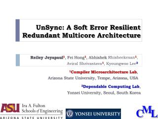 UnSync: A Soft Error Resilient Redundant  Multicore  Architecture