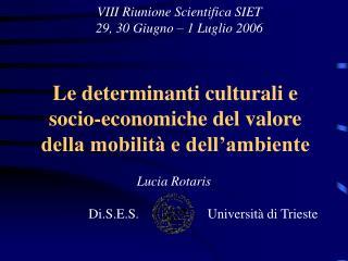 Le determinanti culturali e  socio-economiche del valore  della mobilità e dell'ambiente