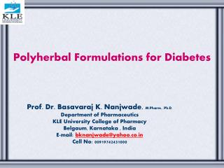 Polyherbal Formulations for Diabetes