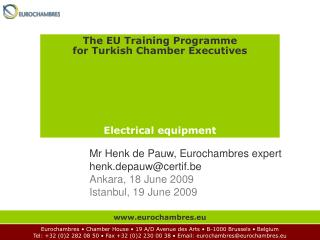 The EU Training Programme for Turkish Chamber Executives Electrical equipment