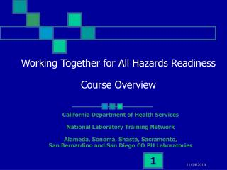 Working Together for All Hazards Readiness Course Overview