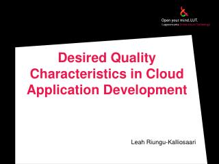 Desired Quality Characteristics in Cloud Application Development