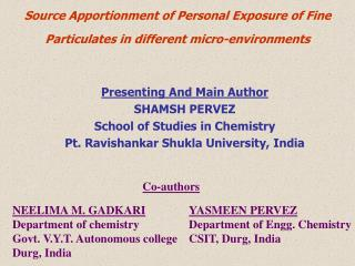 Source Apportionment of Personal Exposure of Fine Particulates in different micro-environments