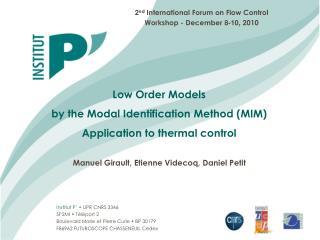 Low Order Models by the Modal Identification Method (MIM) Application to thermal control