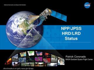 NPP/JPSS HRD/LRD  Status
