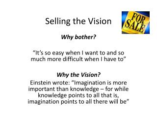 Selling the Vision
