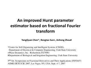 An improved Hurst parameter estimator based on fractional Fourier transform