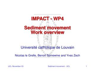 IMPACT - WP4 Sediment movement Work overview