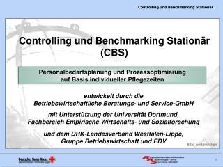 Controlling und Benchmarking Station�r (CBS)