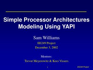 Simple Processor Architectures Modeling Using YAPI