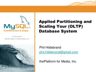Applied Partitioning and Scaling Your (OLTP) Database System