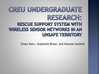 Eileen Balci, Stephanie Reese, and Shannon Seefeld