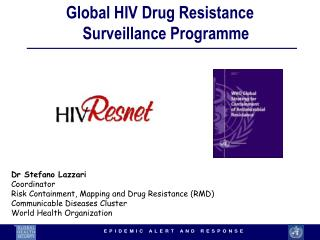 Global HIV Drug Resistance Surveillance Programme
