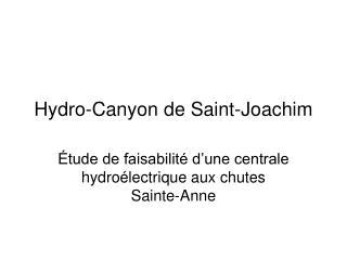 Hydro-Canyon de Saint-Joachim