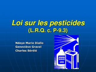 Loi sur les pesticides (L.R.Q. c. P-9.3)