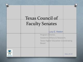 Texas Council of  Faculty Senates