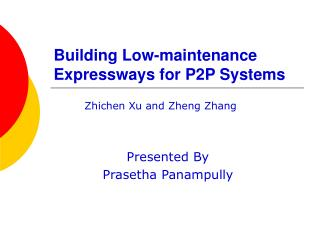Building Low-maintenance Expressways for P2P Systems