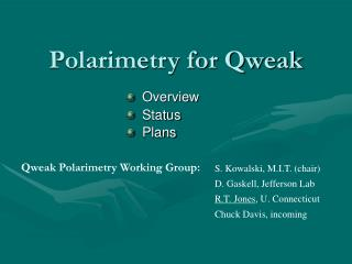 Polarimetry for Qweak