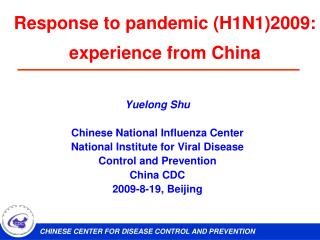 Response to pandemic (H1N1)2009: experience from China