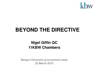 BEYOND THE DIRECTIVE