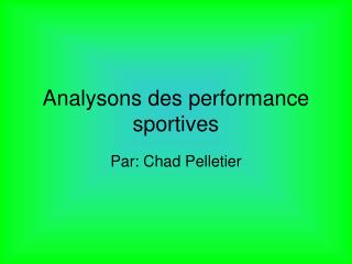 Analysons des performance sportives