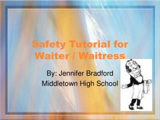 Safety Tutorial for Waiter / Waitress