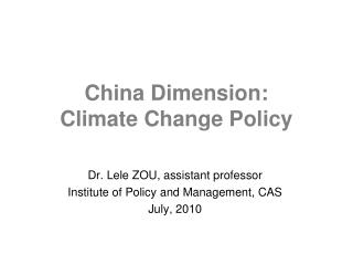 China Dimension:  Climate Change Policy