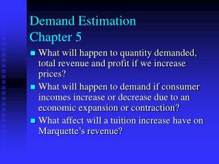 Demand Estimation  Chapter 5