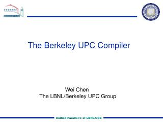 The Berkeley UPC Compiler