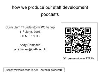 how we produce our staff development podcasts
