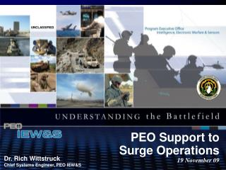 PEO Support to Surge Operations 19 November 09