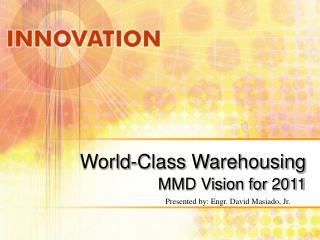 World-Class Warehousing