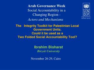 Ibrahim  Bisharat Birzeit  University November 26-29, Cairo