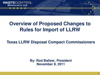 Overview of Proposed Changes to Rules for Import of LLRW