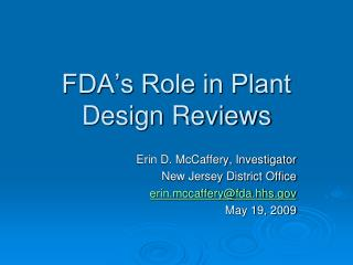 FDA s Role in Plant  Design Reviews