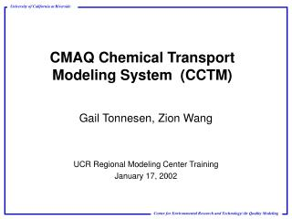 CMAQ Chemical Transport Modeling System  CCTM
