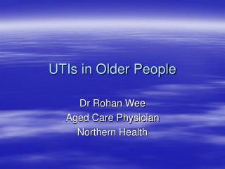 UTIs in Older People