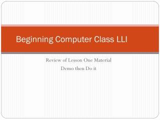 Beginning Computer Class LLI