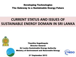 Developing Technologies The Gateway to a Sustainable Energy Future